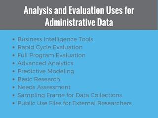 Analysis and Evaluation Uses for Administrative Data.jpg